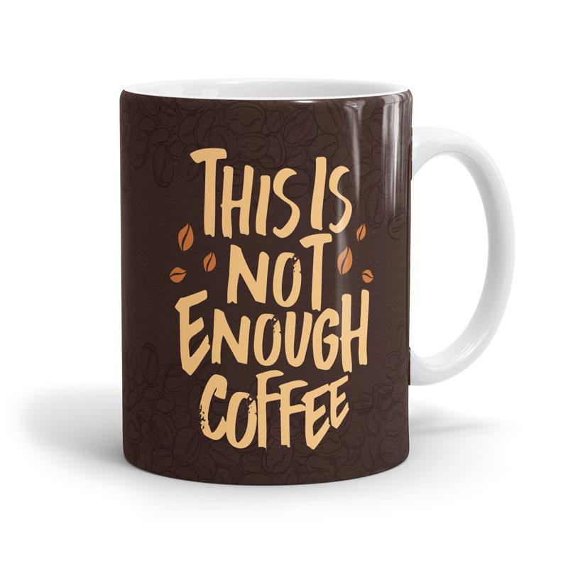 1b1a41ff3 Not Enough Coffee