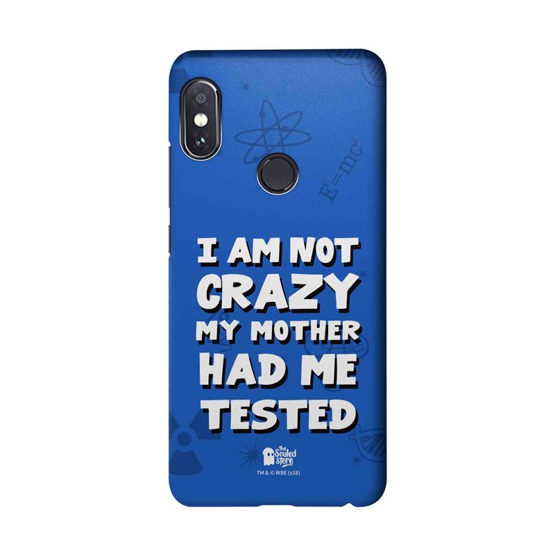 innovative design 0259e 17eea I Am Not Crazy | TBBT Redmi Note 5 Pro Mobile Cover | The Souled Store